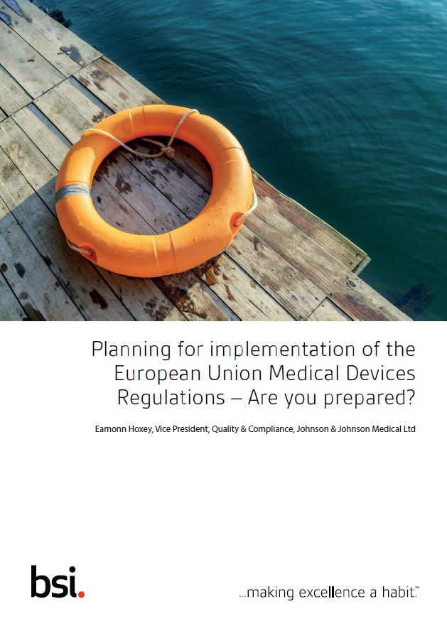 Implementing the European Union Medical Devices Regulations
