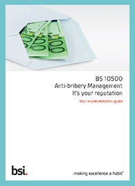 BS 10500 Anti-bribery Implementation Guide