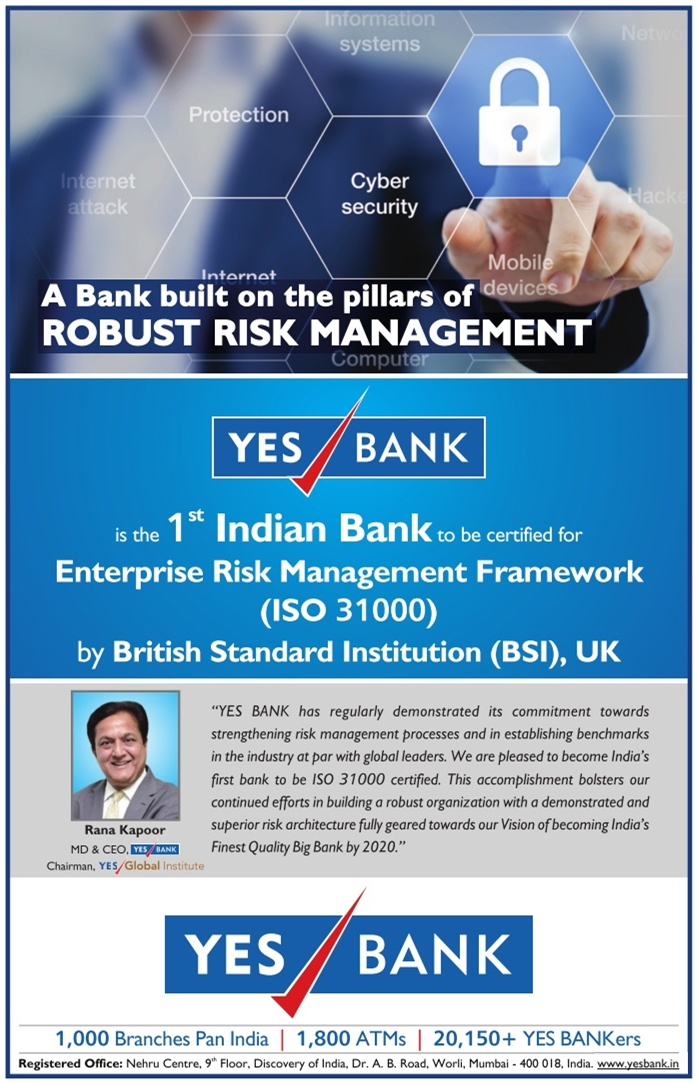 YES Bank is the 1st Indian Bank to be certified for Enterprise Risk Management Framework ISO 31000 by BSI