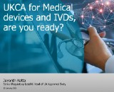 UKCA for medical devices, are you ready?