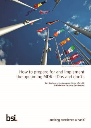 How to prepare for and implement the upcoming MDR – Dos and don'ts
